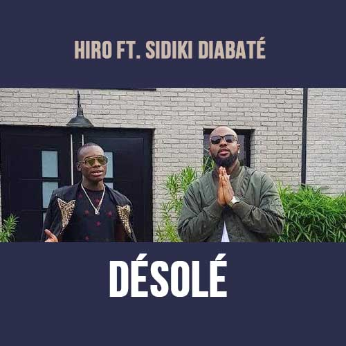 desole de hiro ft sidiki